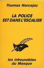 La Police Est Dans L'Escalier