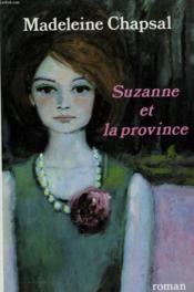 Suzanne Et La Province. - Couverture - Format classique