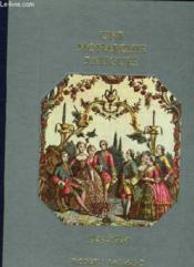 Histoire De La France Et Des Francais Au Jour Le Jour - Une Monarchie Fatiguee 1749-1774 - Couverture - Format classique