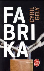Vente livre :  Fabrika  - Gely-C - Cyril Gely