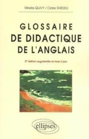 Glossaire De Didactique De L'Anglais 2e Edition Augmentee Et Mise A Jour - Couverture - Format classique