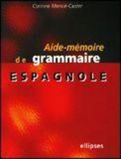 Aide-Memoire De Grammaire Espagnole - Intérieur - Format classique