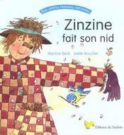 Zinzine Fait Son Nid - Intérieur - Format classique