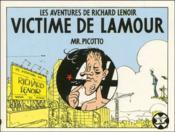 Victime de l'amour ; les aventures de Richard Lenoir - Couverture - Format classique