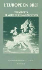 L'Europe En Bref ; L'Europe Des Voies De Communication - Couverture - Format classique