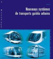 Nouveaux systèmes de transports guides urbains - Couverture - Format classique