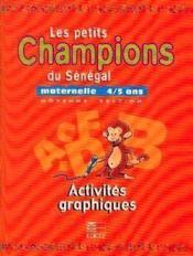 Maternelle 4/5 Ans/Activites Graphiques - Couverture - Format classique