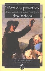 Tresor des proverbes ; dictons, formulettes et conjurations magiques des bretons - Intérieur - Format classique