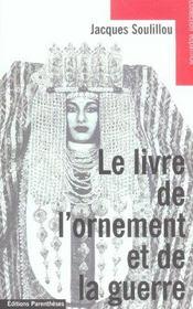 Livre De L'Ornement Et De La Guerre (Le) - Intérieur - Format classique