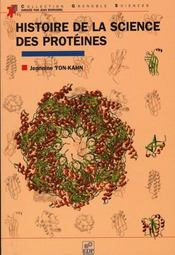 Histoire de la science des proteines - Intérieur - Format classique