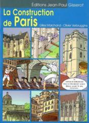 La Construction De Paris - Couverture - Format classique