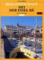 Vente livre :  Visiter l'ile de re (all)  - Eric Audinet