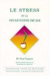 Stress Et La Decouverte De Soi - Couverture - Format classique
