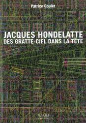 Hondelatte Jacques Des Gratte-Ciel Dans La Tete - Intérieur - Format classique