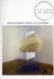 La Cause Du Desir N.82 ; Engouement Pour La Clinique - Couverture - Format classique
