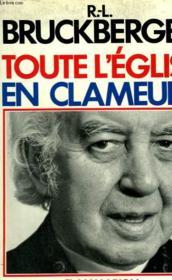 Toute L'Eglise En Clameurs. - Couverture - Format classique