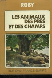 Les Animaux Des Pres Et Des Champs. - Couverture - Format classique