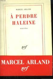A Perdre Haleine. - Couverture - Format classique