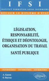 Legislation Responsabilite Ethique Et Deontologie Organisation Du Travail Sante Publique - Intérieur - Format classique
