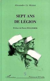 Sept Ans De Legion - Intérieur - Format classique