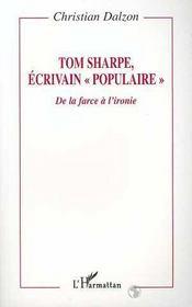 Tom Sharpe, Ecrivain Populaire ; De La Farce A L'Ironie - Intérieur - Format classique