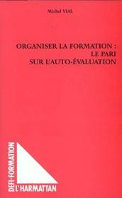 Organiser La Formation Le Pari Sur L'Auto-Evalutation - Intérieur - Format classique