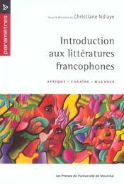 Introduction aux littératures francophones - Intérieur - Format classique
