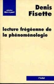 Lecture Fregeenne De La Phenomenologie - Couverture - Format classique
