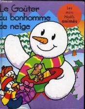 Le gouter du bonhomme de neige - Couverture - Format classique