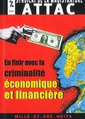 En Finir Avec La Criminalite Economique Et Financiere - Intérieur - Format classique