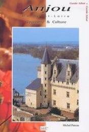 Anjou ; tourisme et culture ; 49 balades à pied, à velo, en voiture - Couverture - Format classique