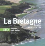 La Bretagne des côtes en plein vol - Couverture - Format classique