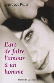 L'Art De Faire L'Amour A Un Homme - Intérieur - Format classique