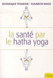 La santé par la hatha yoga - Intérieur - Format classique