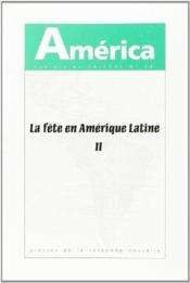 America N.28 ; La Fête En Amérique Latine T.2 ; Rupture, Carnaval, Crise - Couverture - Format classique