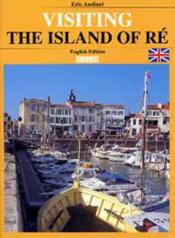Visiter L'Ile De Re (Angl.) - Couverture - Format classique