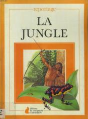 La Jungle. Editions Du Chat Perche. - Couverture - Format classique