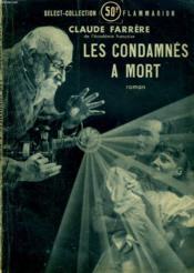 Les Condamnes A Mort. Collection : Select Collection N° 143 - Couverture - Format classique