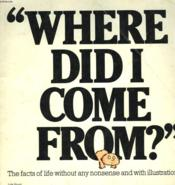 Where Did I Come From? - Couverture - Format classique