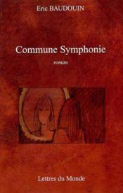 Commune symphonie - Couverture - Format classique