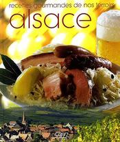 Recettes gourmandes de nos terroirs ; Alsace - Couverture - Format classique
