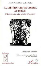 La Litterature De Cordel Au Bresil ; Memoire Des Voix, Grenier D'Histoires - Intérieur - Format classique