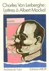 Lettres à Albert Mockel - Intérieur - Format classique