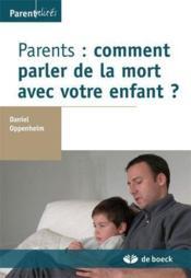 Parents : comment parler de la mort avec votre enfant ? - Couverture - Format classique