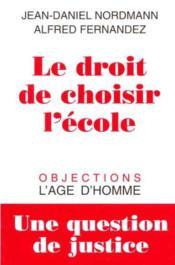 Droit De Choisir L'Ecole - Couverture - Format classique
