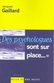Des Psychologues Sont Sur Place... - Intérieur - Format classique