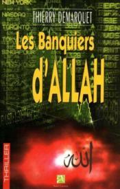 Les Banquiers D'Allah - Couverture - Format classique