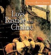 Loÿs bastide et sa chaline - Intérieur - Format classique