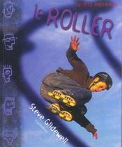 Le roller - Intérieur - Format classique
