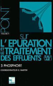 Point Sur L'Epuration Et Le Traitement Des Effluents (Eau/Air) Vol.3 : Phosphore - Couverture - Format classique